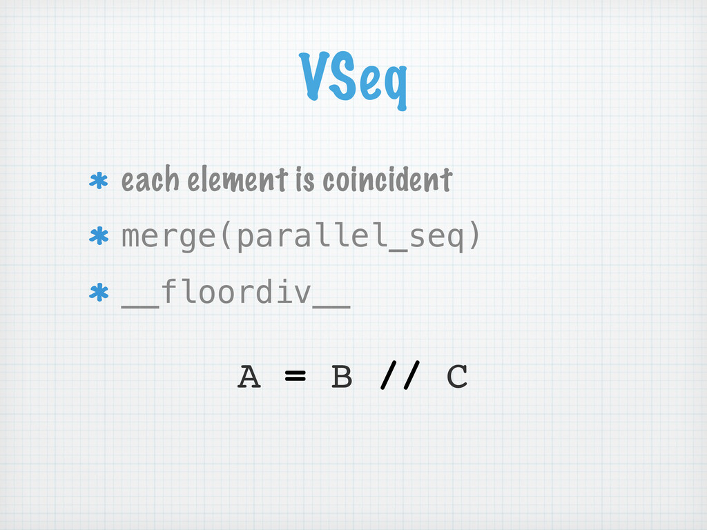 VSeq each element is coincident merge(parallel_...