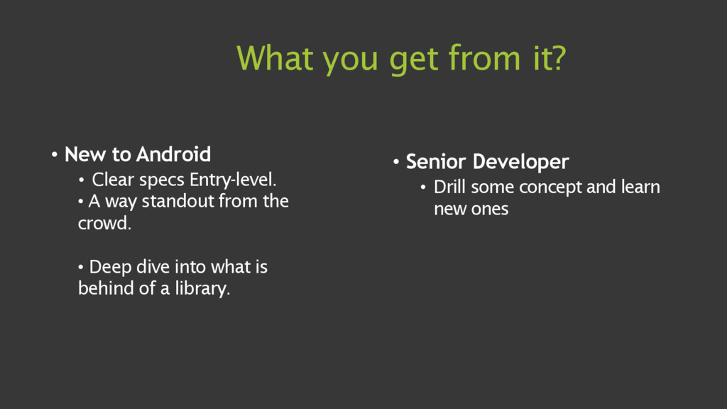 What you get from it? • New to Android • Clear ...