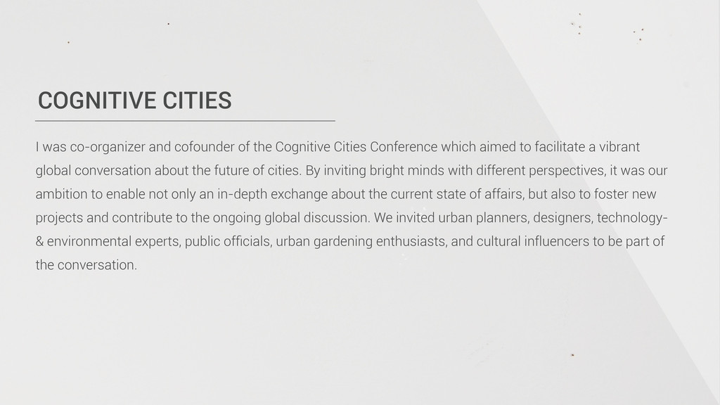 COGNITIVE CITIES I was co-organizer and cofound...
