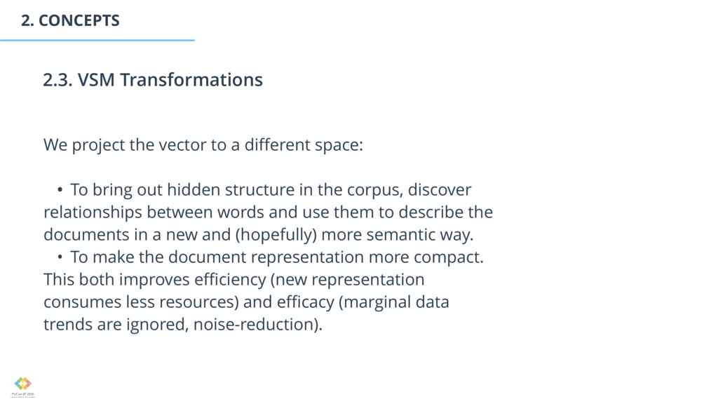2. CONCEPTS We project the vector to a different...