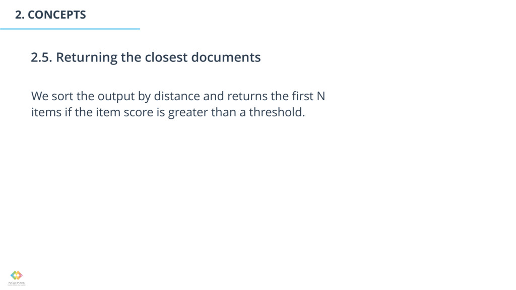 2. CONCEPTS We sort the output by distance and ...