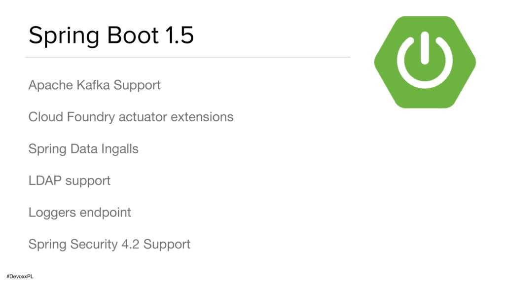 #DevoxxPL Spring Boot 1.5 Apache Kafka Support ...