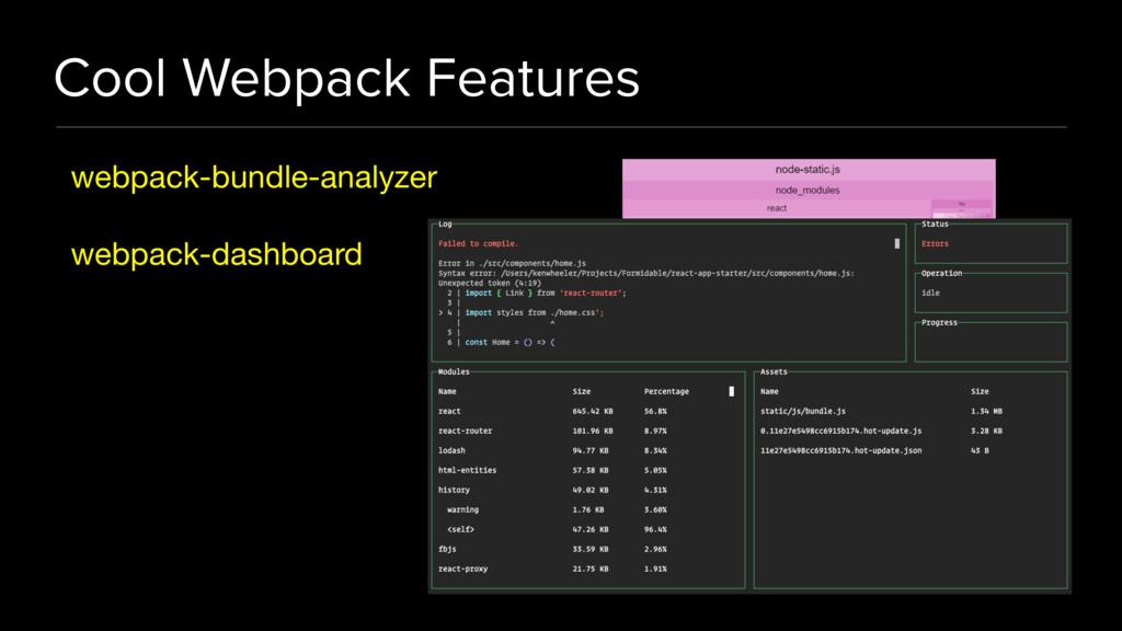 Cool Webpack Features webpack-bundle-analyzer  ...