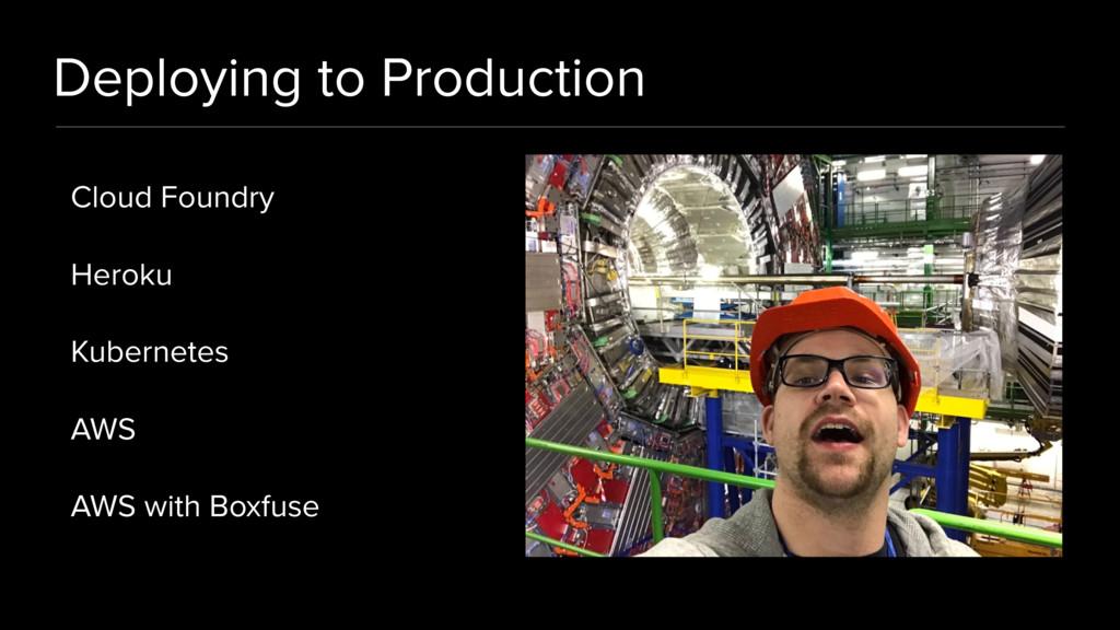 Deploying to Production Cloud Foundry Heroku Ku...