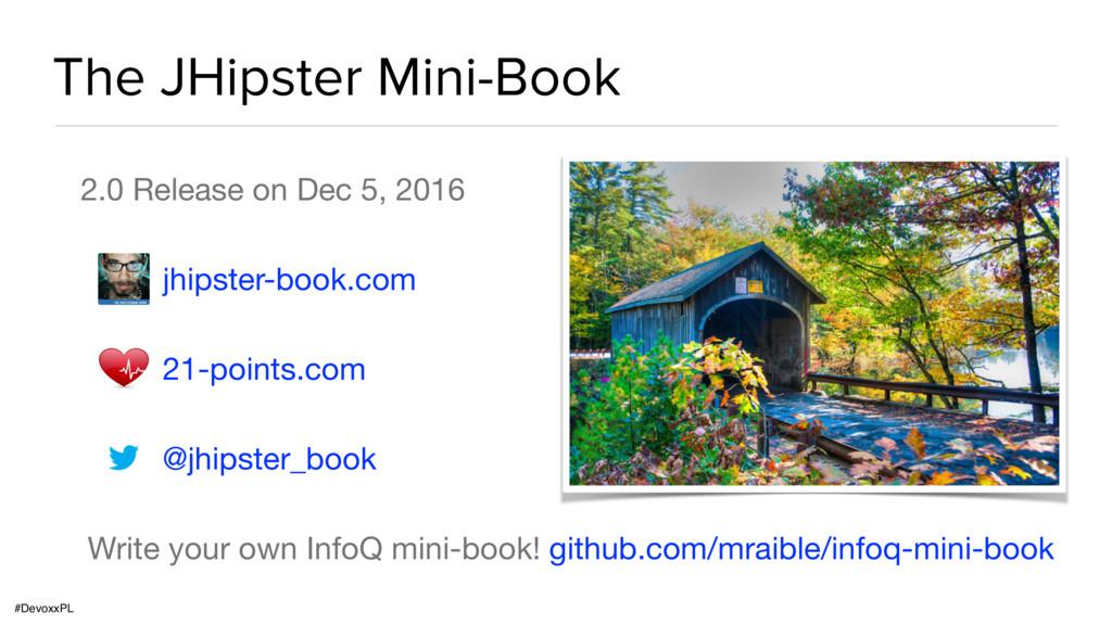 #DevoxxPL The JHipster Mini-Book 2.0 Release on...