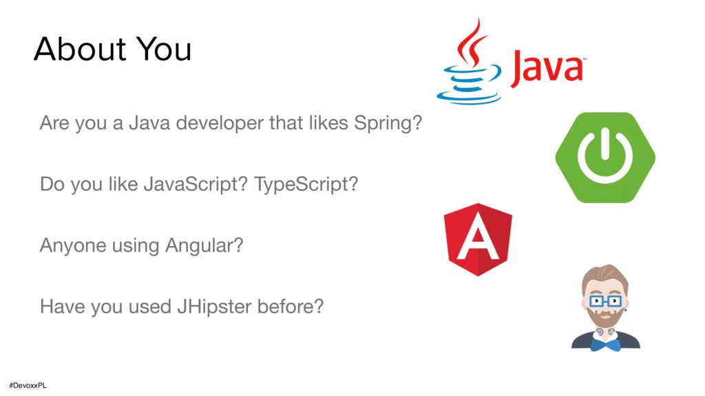 #DevoxxPL About You Are you a Java developer th...