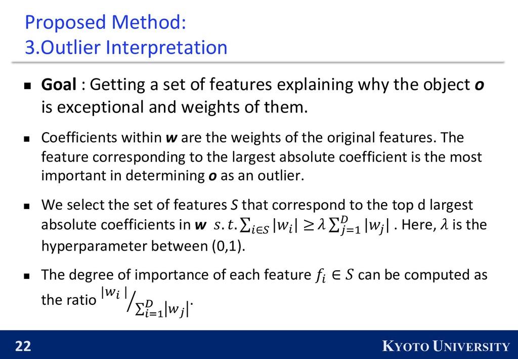 22 KYOTO UNIVERSITY Proposed Method: 3.Outlier ...
