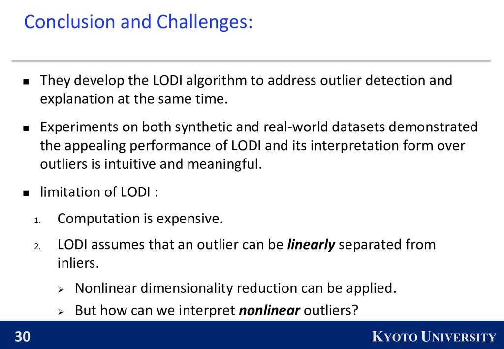 30 KYOTO UNIVERSITY Conclusion and Challenges: ...