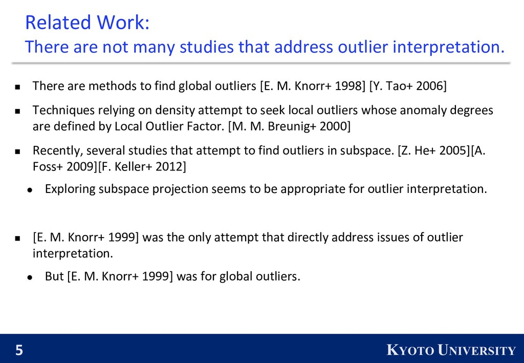 5 KYOTO UNIVERSITY Related Work: There are not ...