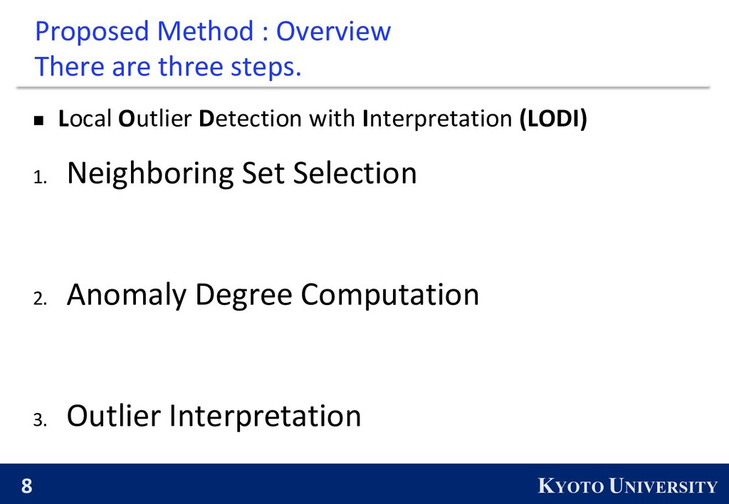 8 KYOTO UNIVERSITY Proposed Method : Overview T...