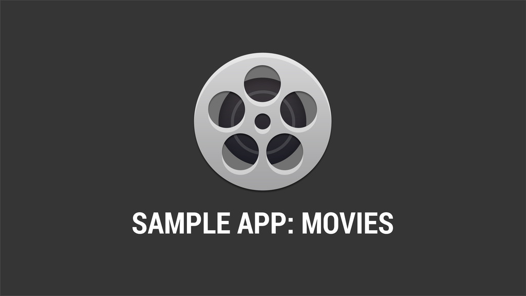 SAMPLE APP: MOVIES