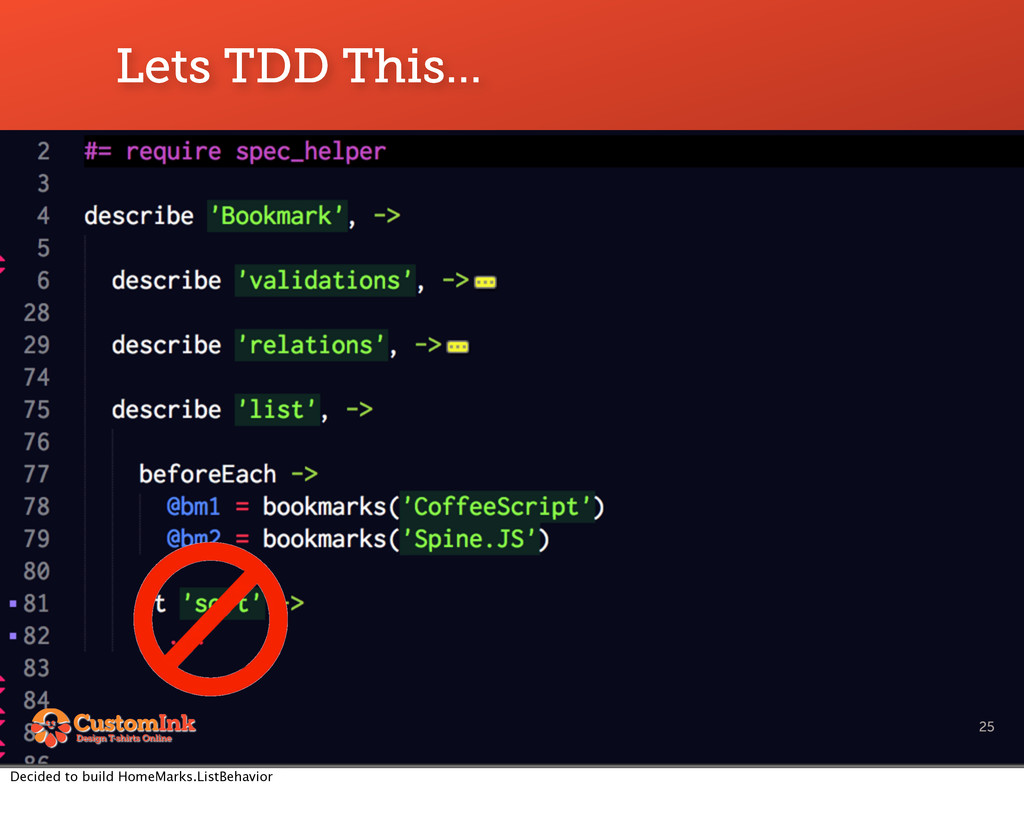 Lets TDD This... 25 Decided to build HomeMarks....