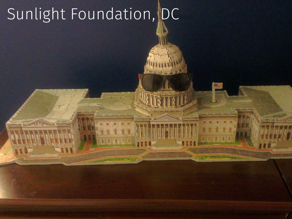 Sunlight Foundation, DC