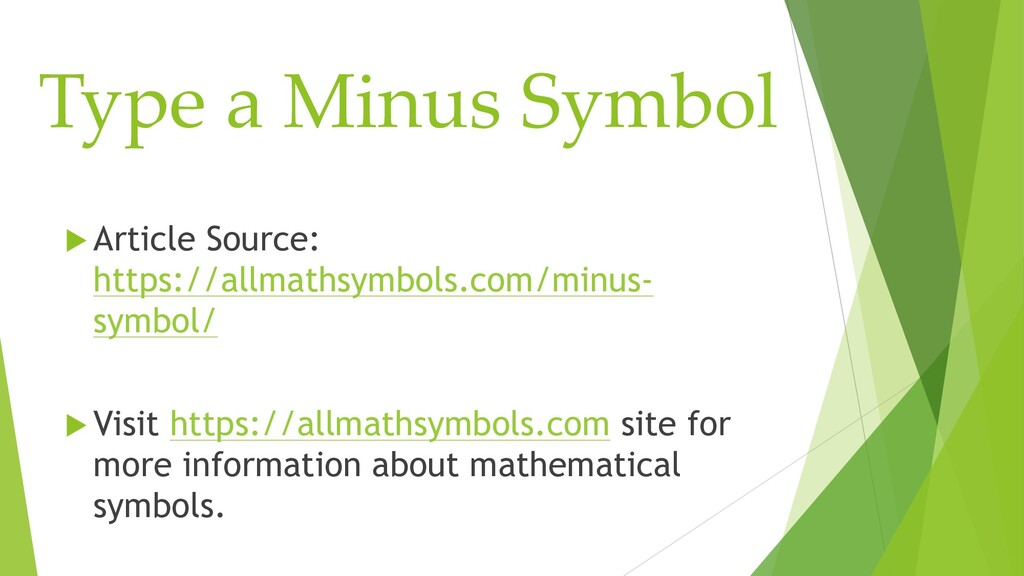 Type a Minus Symbol  Article Source: https://a...