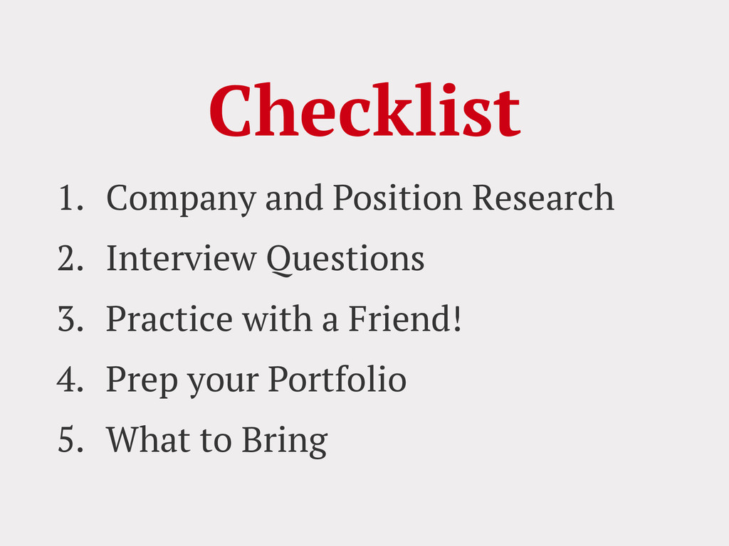 Checklist 1. Company and Position Research 2. I...