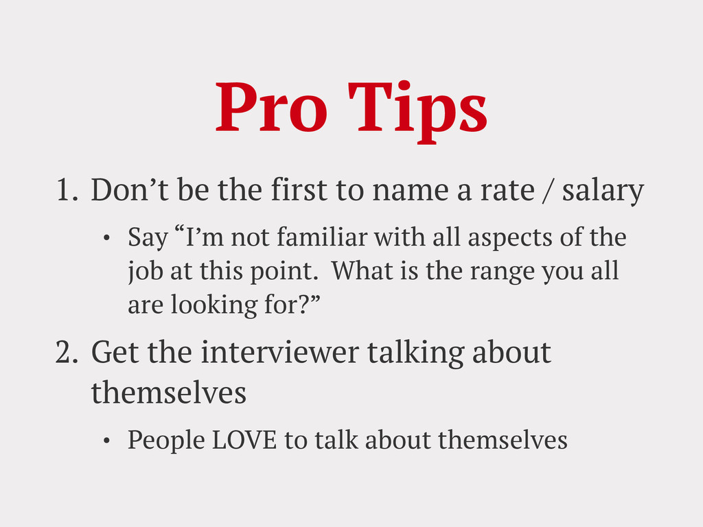 Pro Tips 1. Don't be the first to name a rate /...