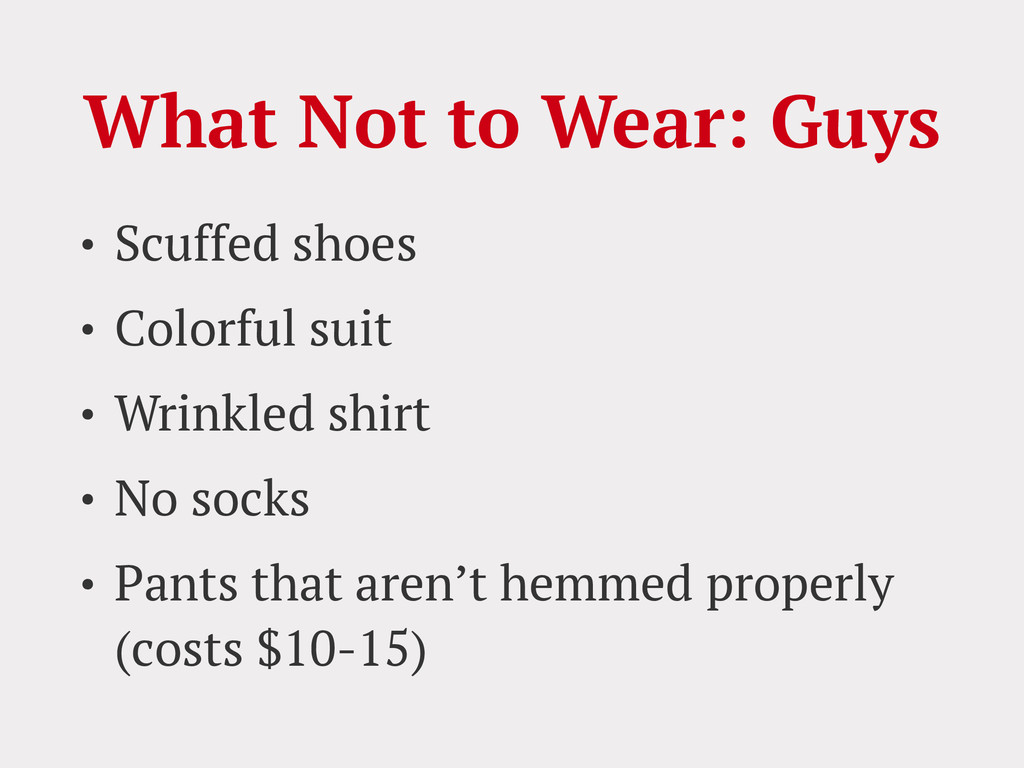 What Not to Wear: Guys • Scuffed shoes • Colorf...