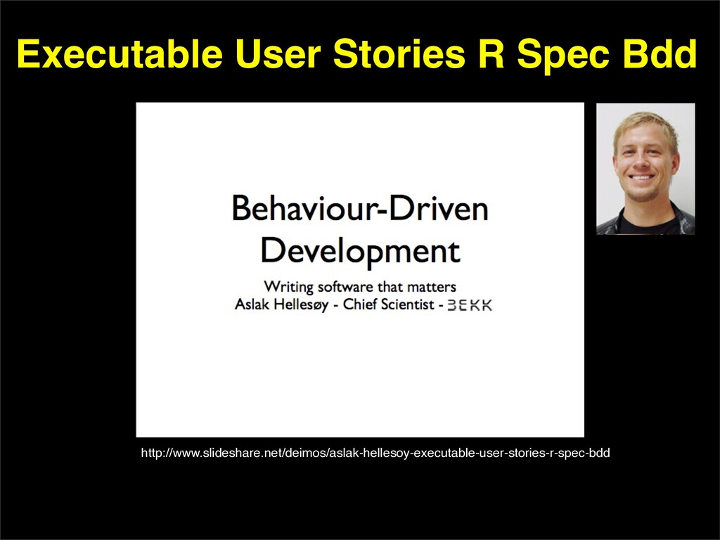 Executable User Stories R Spec Bdd http://www.s...