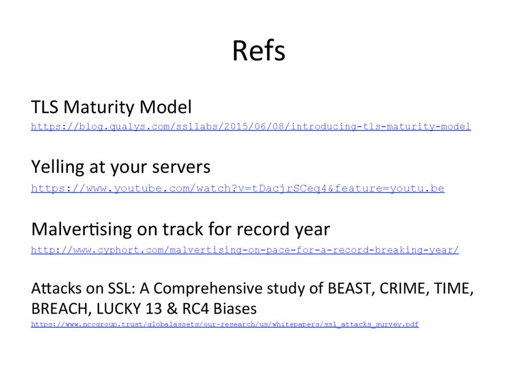 Refs TLS Maturity Model https://blog.qualys.com...