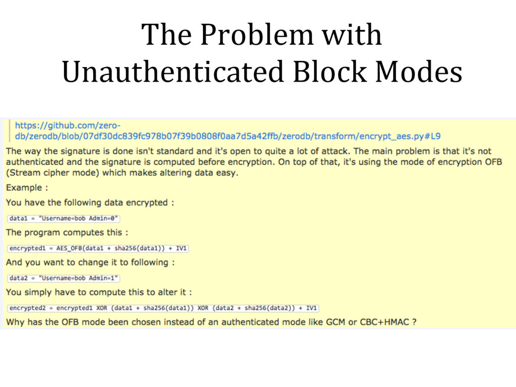 The Problem with Unauthenticated Block Modes