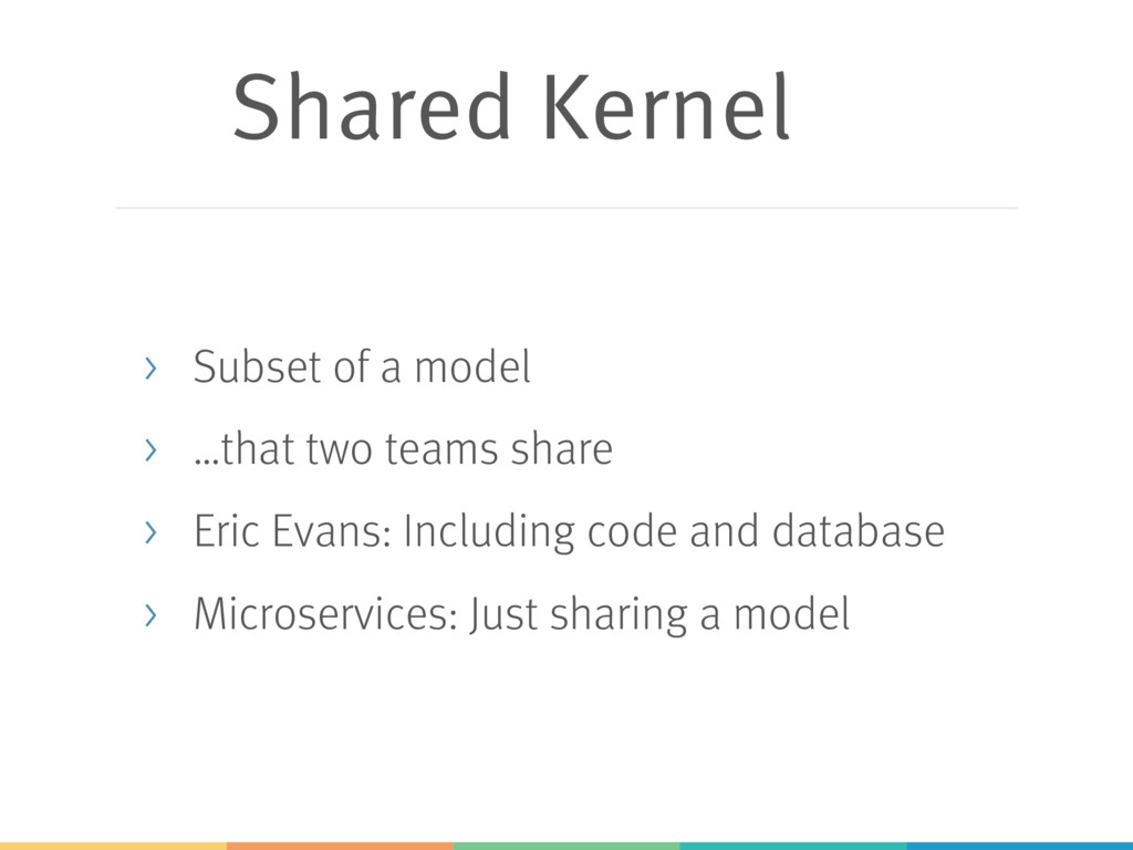 Shared Kernel > Subset of a model > …that two t...
