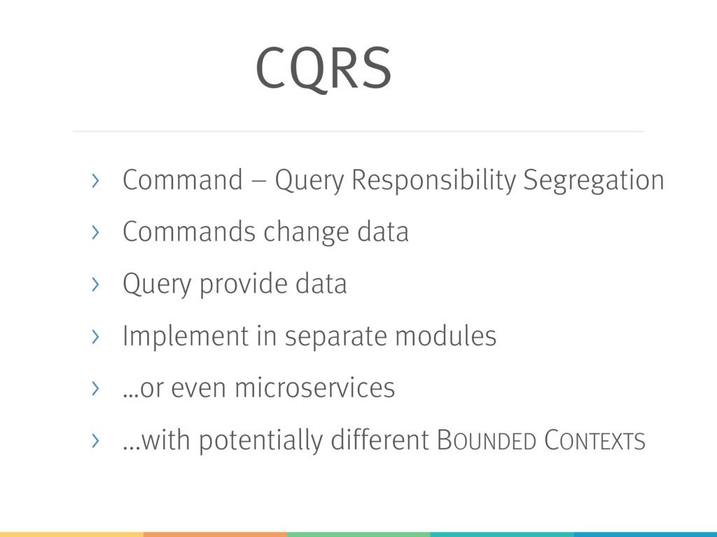 CQRS > Command – Query Responsibility Segregati...