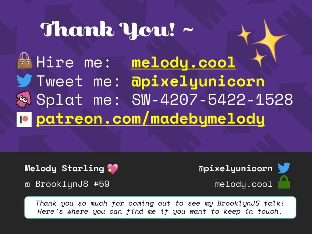 Melody Starling @ BrooklynJS #59 @pixelyunicorn...
