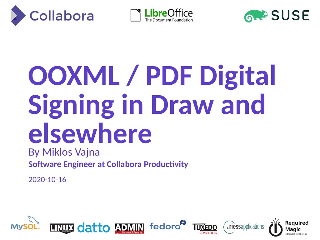 OOXML / PDF Digital Signing in Draw and elsewhe...