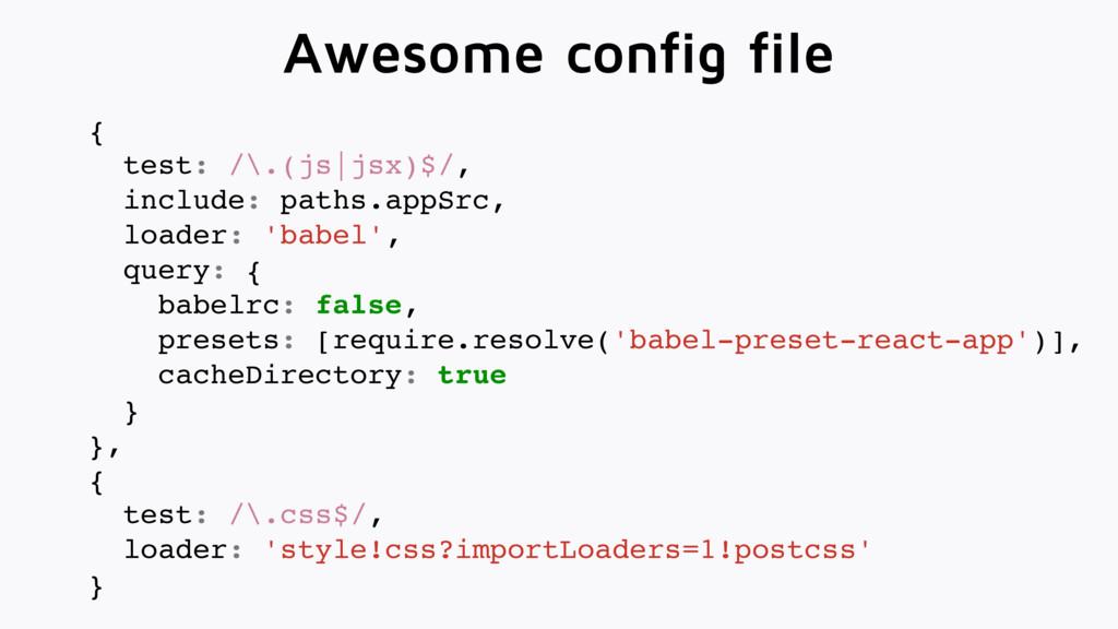 { test: /\.(js|jsx)$/, include: paths.appSrc, l...