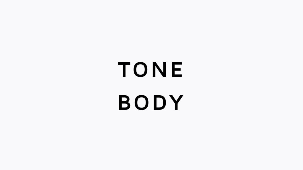 TONE BODY