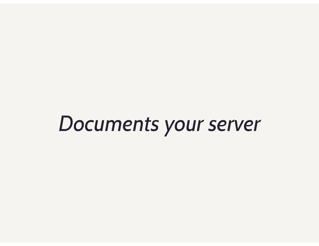 Documents your server