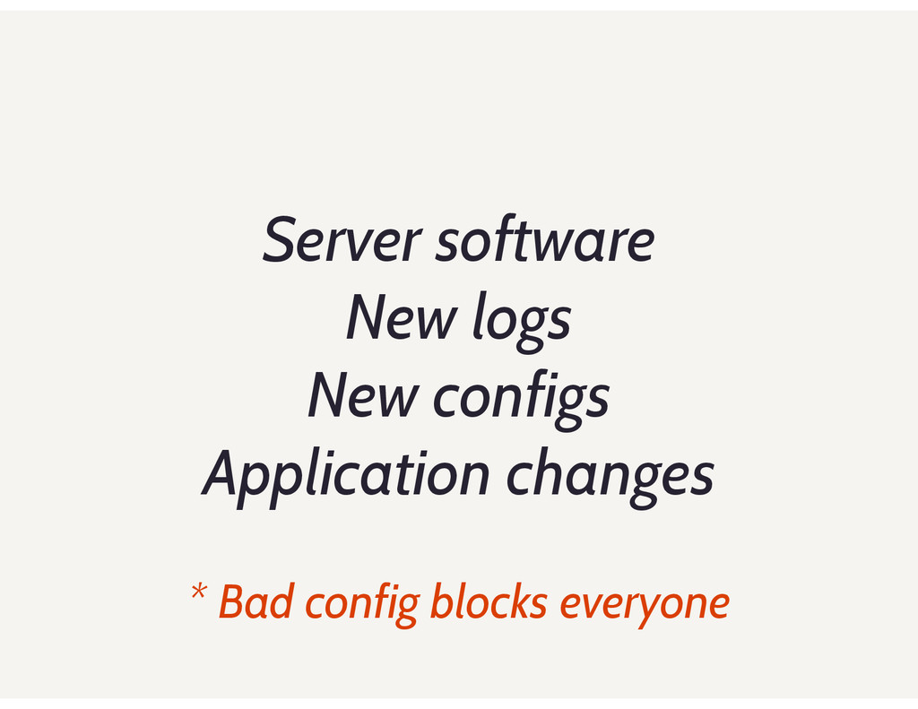 Server software New logs New configs Applicatio...