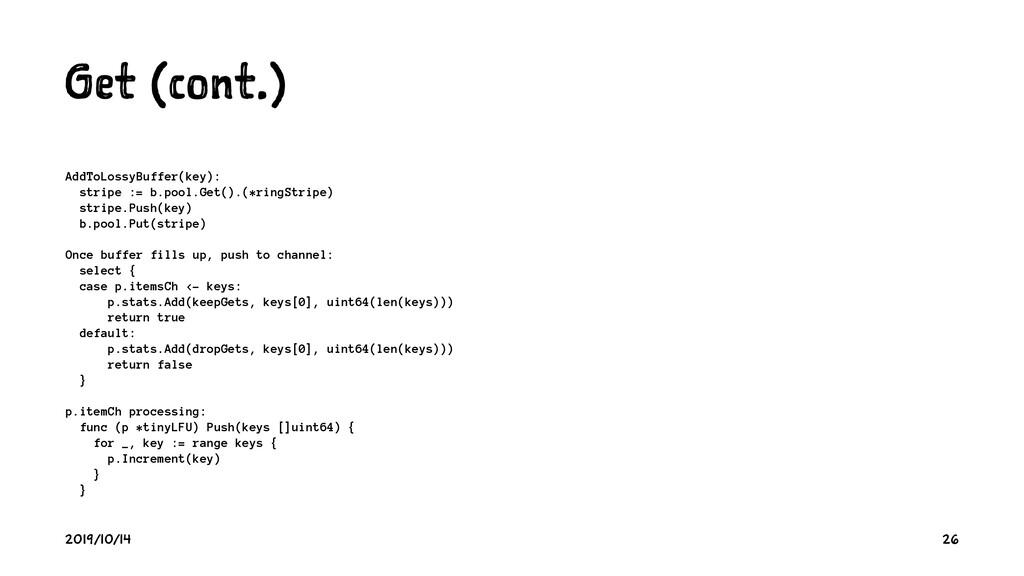 G t (c nt.) AddToLossyBuffer(key): stripe := b....