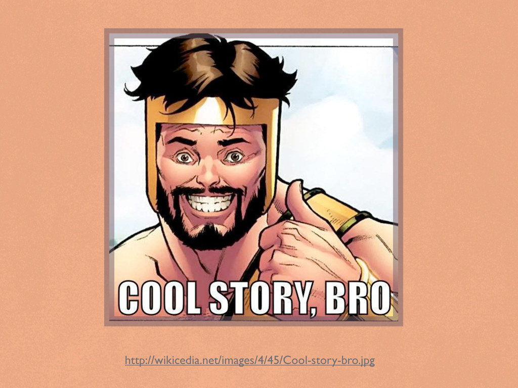 http://wikicedia.net/images/4/45/Cool-story-bro...