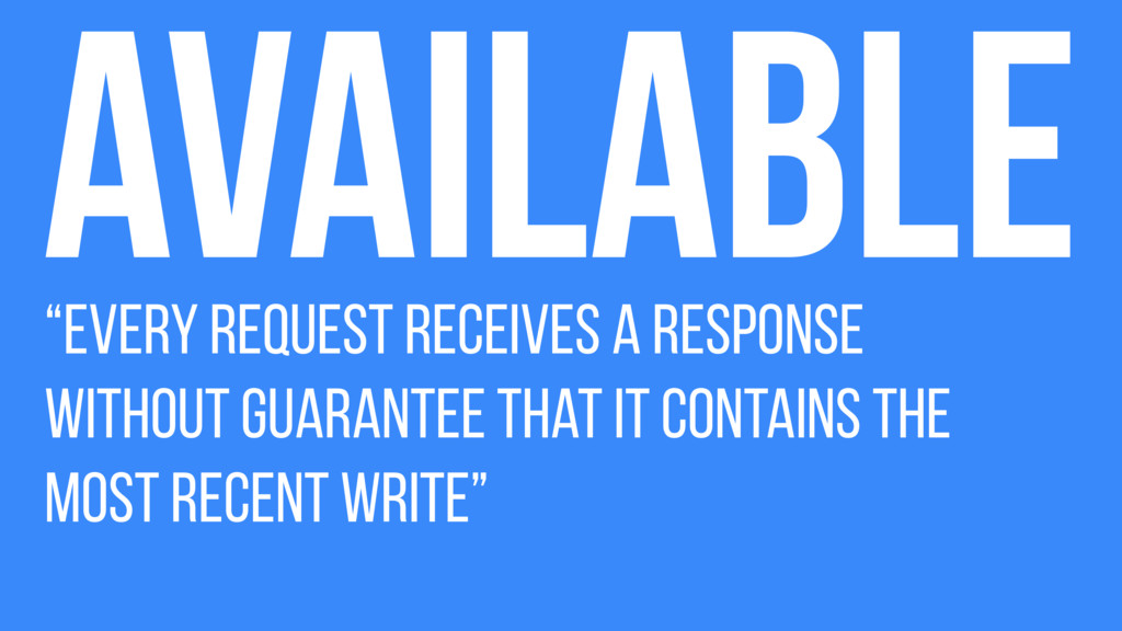 """""""Every request receives a response without guar..."""