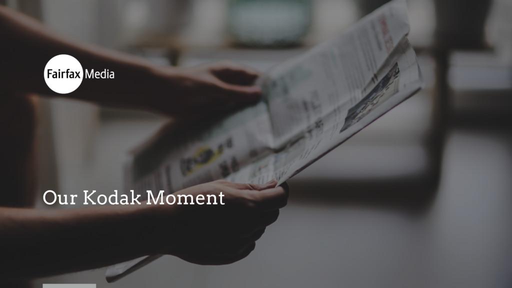 Our Kodak Moment
