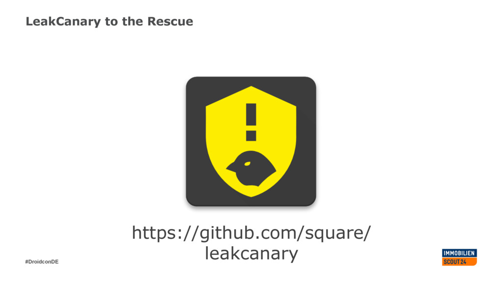 #DroidconDE LeakCanary to the Rescue https://gi...