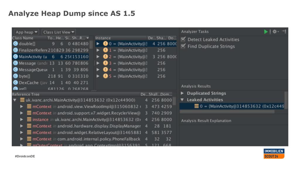 #DroidconDE Analyze Heap Dump since AS 1.5