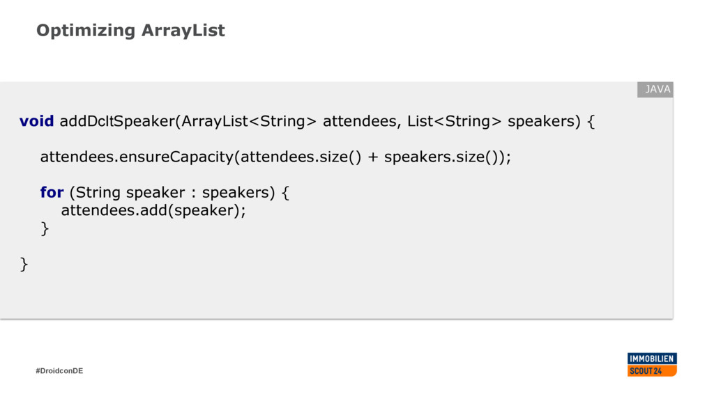 #DroidconDE Optimizing ArrayList void addDcItSp...