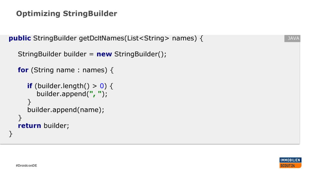 #DroidconDE Optimizing StringBuilder public Str...
