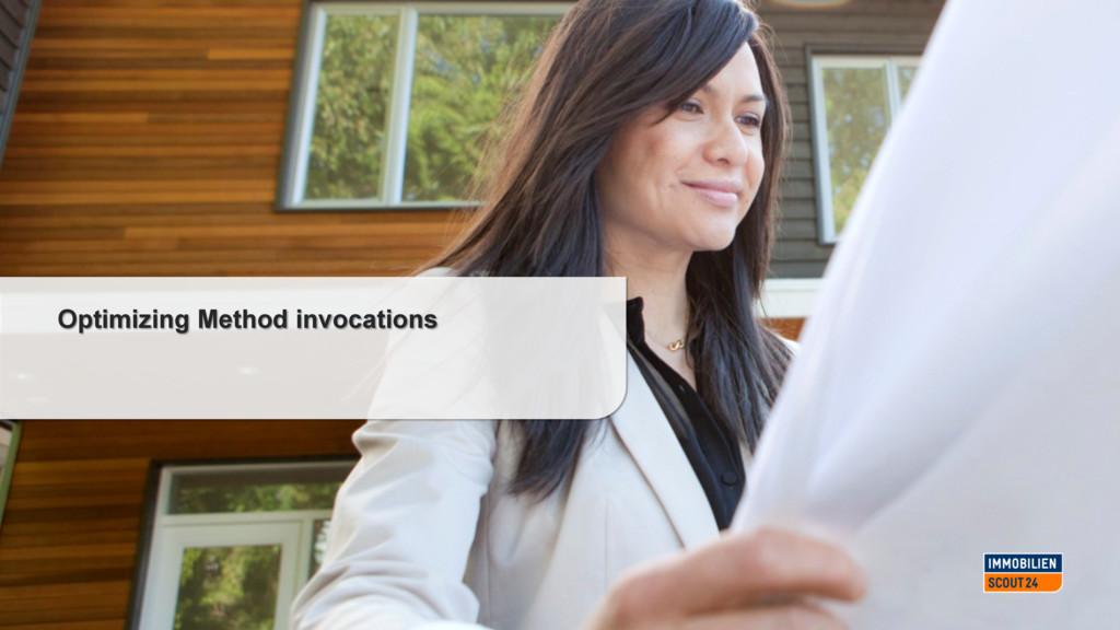 #DroidconDE Optimizing Method invocations