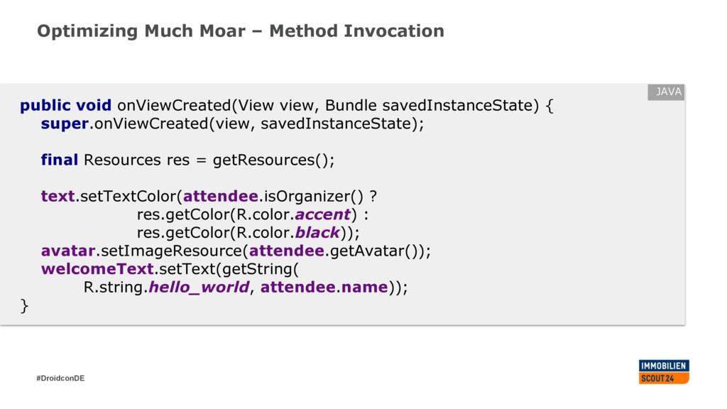 #DroidconDE Optimizing Much Moar – Method Invoc...