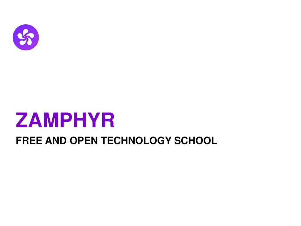 ZAMPHYR FREE AND OPEN TECHNOLOGY SCHOOL