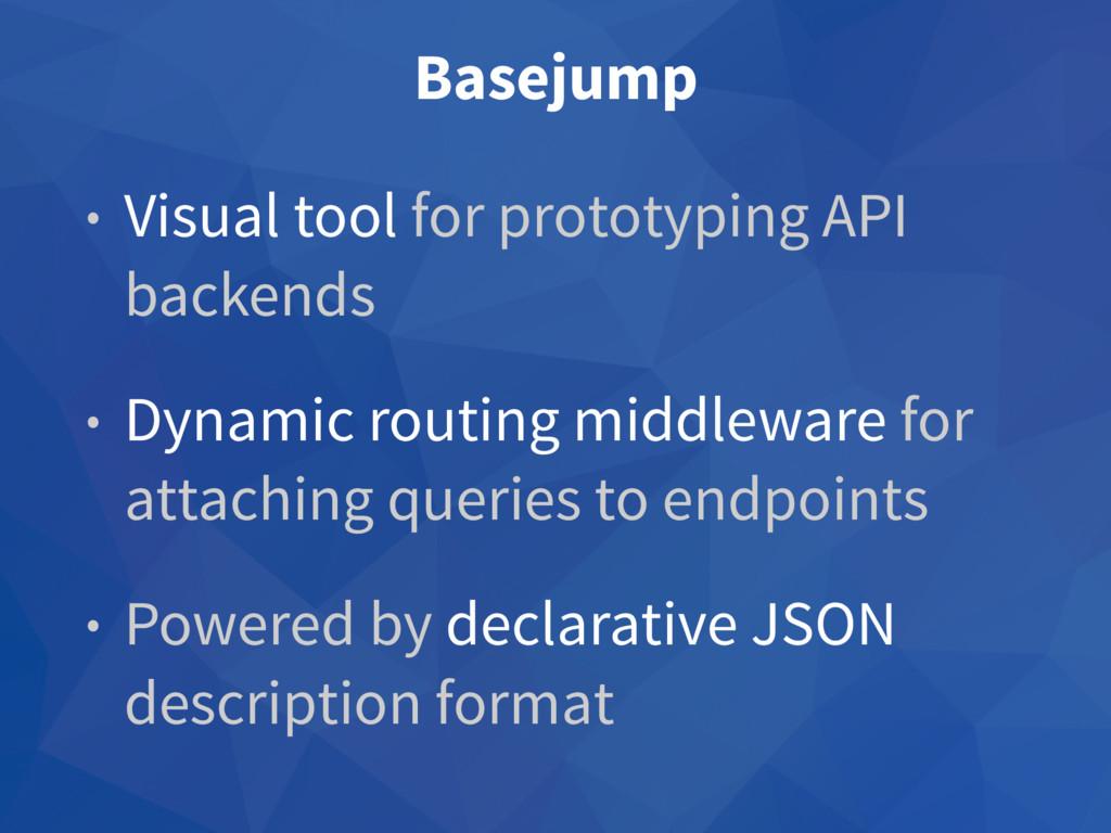 Basejump • Visual tool for prototyping API back...