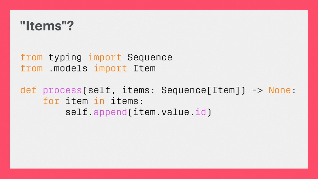 """""""Items""""? from typing import Sequence from .mode..."""