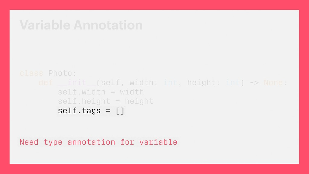 Variable Annotation class Photo: def __init__(s...