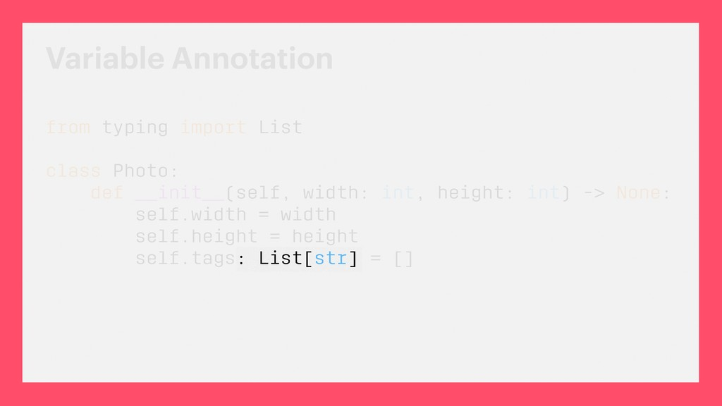 Variable Annotation from typing import List cla...