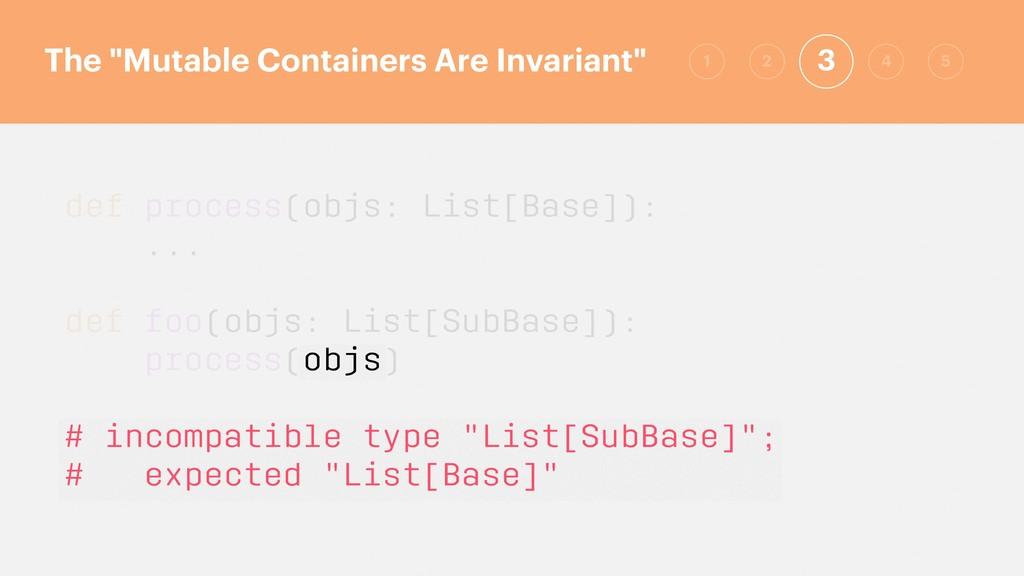 def process(objs: List[Base]): ... def foo(objs...