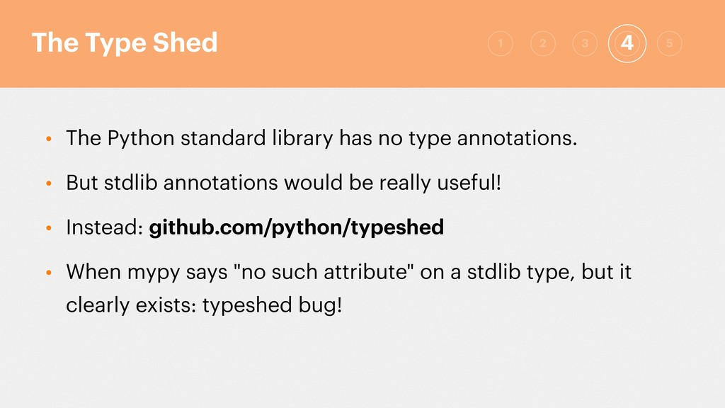 • The Python standard library has no type annot...
