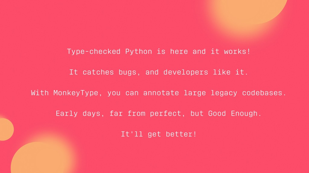 Type-checked Python is here and it works! It ca...